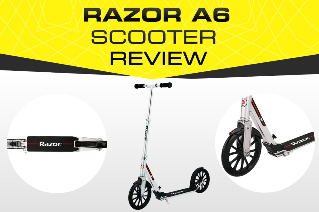 Razor A6 Kick Scooter Review