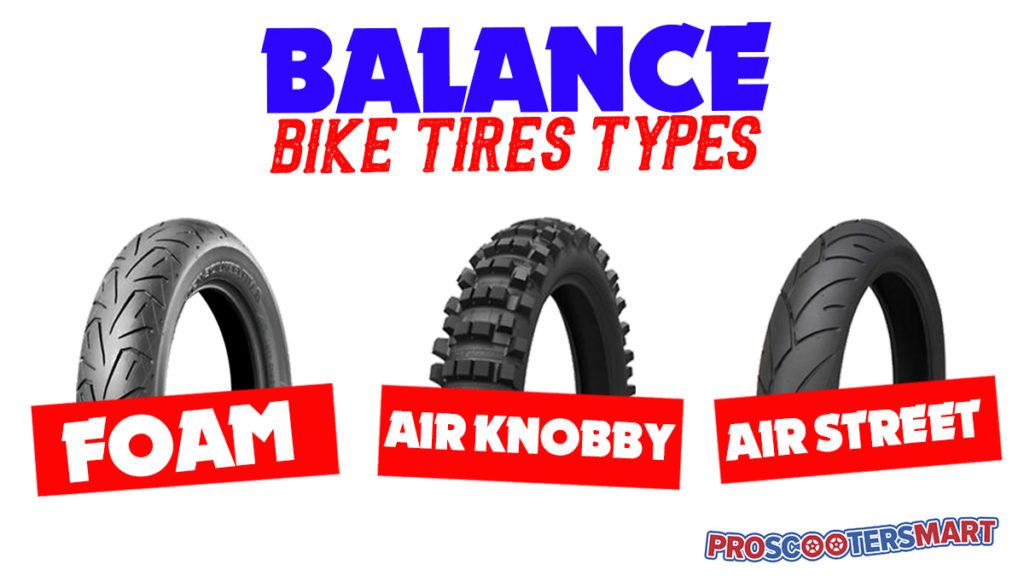 majority of balance bikes tires