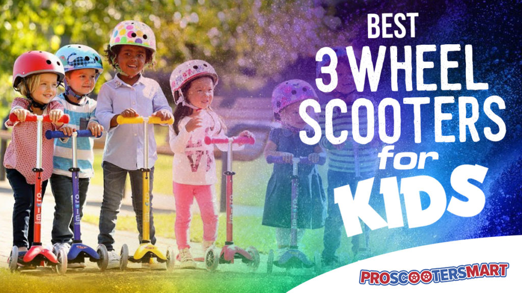 best three wheel scooters for kids