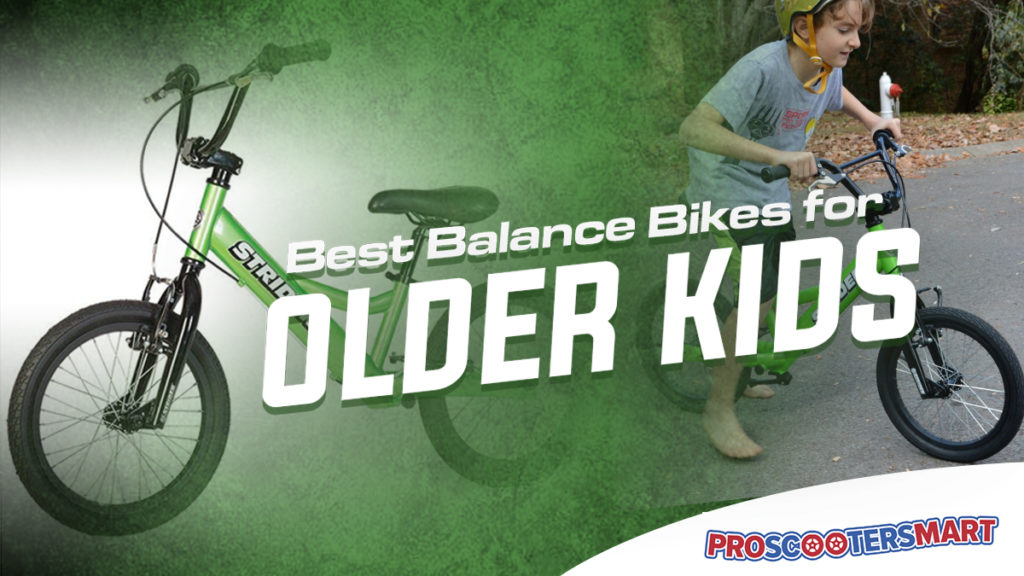 best balance bikes for older kids