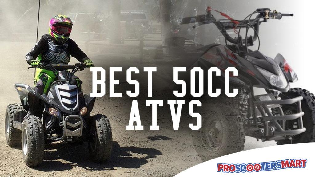 Best 50cc ATVs