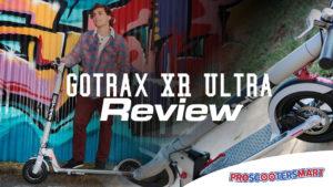gotrax ultra xr review
